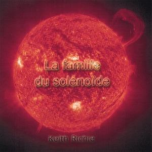 KeithRichie-LaFamilleDuSolenoide.jpg