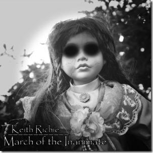 KeithRichie-MarchoftheInanimate