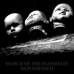 March of the Inanimate - Repossessed Cover
